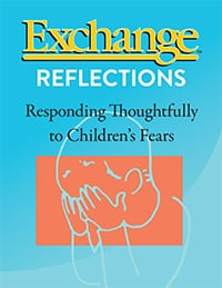 Responding Thoughtfully to Children's Fears