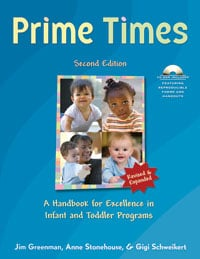 Prime Times, 2nd Edition: A Handbook for Excellence in Infant and Toddler Programs (drop-ship)