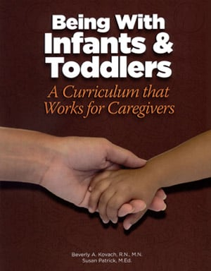 Being with Infants and Toddlers