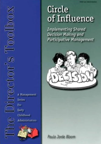 Circle of Influence (2nd Ed.) - Implementing Shared Decision Making and Participative Management