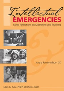 Intellectual Emergencies: Some Reflections on Mothering and Teaching