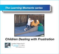 Learning Moments CD - Children Dealing with Frustration