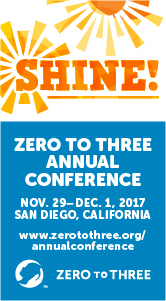 Zero to Three Annual Conference.