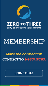 Zero to Three Membership.
