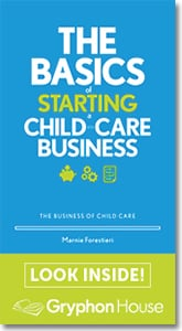 Gryphon House - The Basics of Starting a Childcare Business.