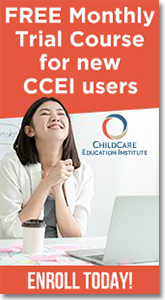 Childcare Education Institute - Free Monthly Trial Course.